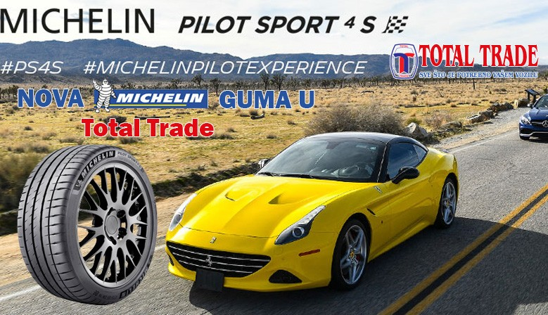 Nova Michelin Pilot Sport 4 S guma u Total Trade